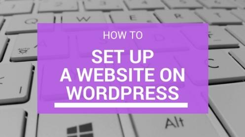 SET UP A WEBSITE ON WORDPReSS